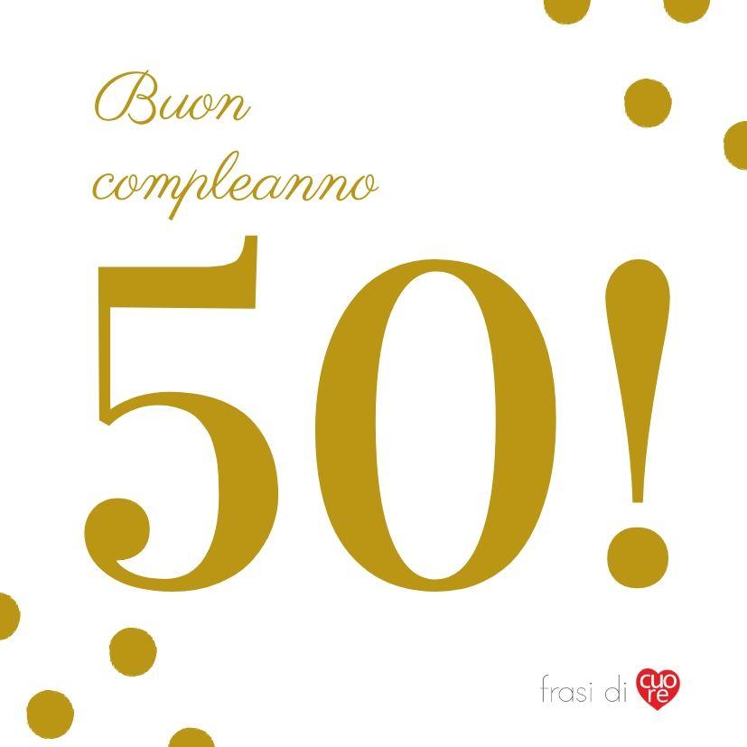 Buon compleanno 50 anni oro